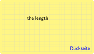 <math> \setlength\linewidth{7cm} \begin{tikzpicture}[font=\sffamily, background rectangle/.style={draw=none, fill=yellow!60, rounded corners}, show background rectangle, ] \draw[step=0.025\linewidth, gray!50, very thin] (0,0) grid (0.9\linewidth,-0.5\linewidth) node[text=blue, anchor=south east]{R�ckseite};  \node[anchor=north, text width=0.4\linewidth] at (0.45\linewidth,-0.125\linewidth) {the length \\[1em] }; \end{tikzpicture}</math>